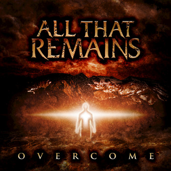 All That Remains - Overcome (Explicit)