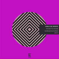 Pablo del Monte - House to House