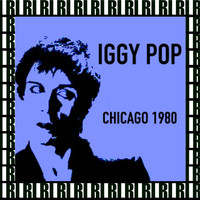 Iggy Pop - Waves Club, Chicago, October 1st, 1980 (Remastered, Live On Broadcasting)