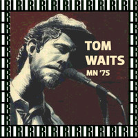 Tom Waits - ASI Studios, Minneapolis, December 16th, 1975 (Remastered, Live On Broadcasting)