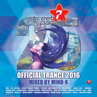 Mind-X - Street Parade 2016 Official Trance (Mixed by Mind-X)