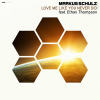 Markus Schulz - Love Me Like You Never Did (Remixes)