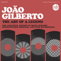 Joao Gilberto - The Art Of A Legend