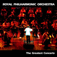 Royal Philharmonic Orchestra - The Greatest Concerts