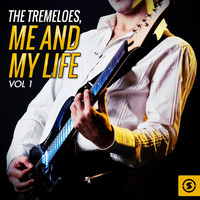 The Tremeloes - Me and My Life, Vol. 1