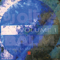 DJ Olive - Balm (Beatless Sleeping Pills) Volume 1