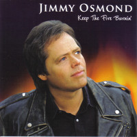 Jimmy Osmond - Keep the Fire Burnin'