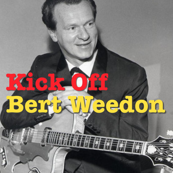 Bert Weedon - Kick Off