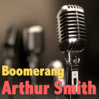 Arthur Smith - Boomerang