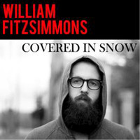 William Fitzsimmons - Covered In Snow