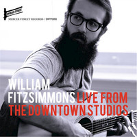 William Fitzsimmons - Live From The Downtown Studios (Live)