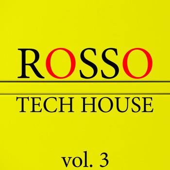 Various Artists - Rosso Tech House, Vol. 3