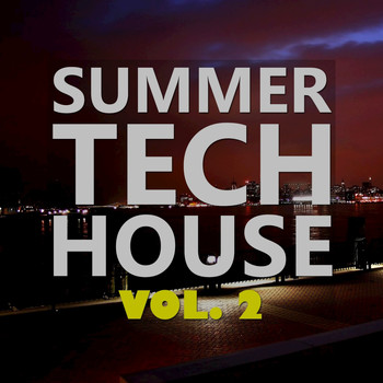 Various Artists - Summer Tech House, Vol. 2