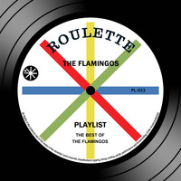 The Flamingos - Playlist: The Best Of The Flamingos