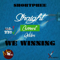 SHORTPREE - We Winning (Straight Current Riddim)