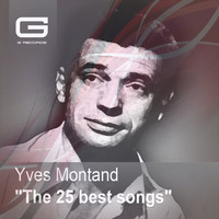 Yves Montand - The 25 Best Songs