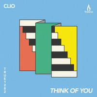 Clio - Think of You