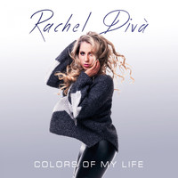 Rachel Divà - Colors of My Life