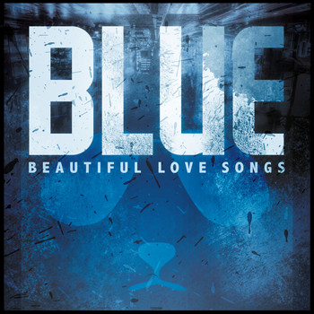 Various Artists - Blue - Beautiful Love Songs