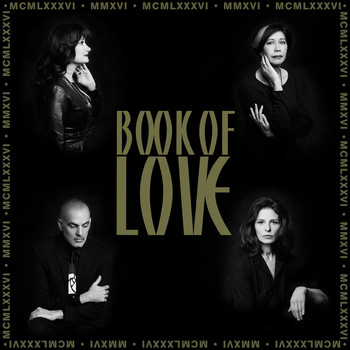 Book Of Love - MMXVI-The 30th Anniversary Collection (Remastered)