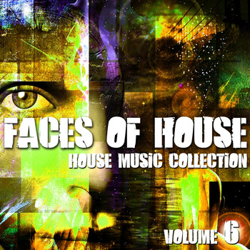 Various Artists - Faces of House (House Music Collection, Vol. 6)