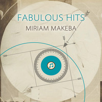 Miriam Makeba - Fabulous Hits