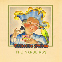 The Yardbirds - Talkative Friend