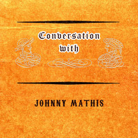 Johnny Mathis - Conversation with