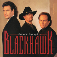BlackHawk - Strong Enough (Expanded Edition)