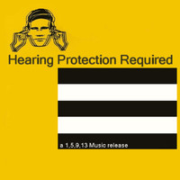 various artisits - Hearing Protection Required