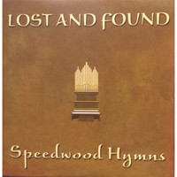 Lost and Found - Speedwood Hymns