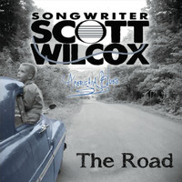 Scott Wilcox - The Road