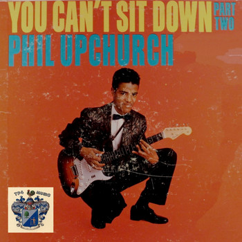 Phil Upchurch - You Can't Sit Down