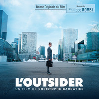 Philippe Rombi - L'outsider (Bande originale du film de Christophe Barratier)