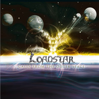 Loadstar - Calls from the Outer Space (Explicit)
