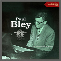 Paul Bley - Paul Bley (Original Album plus Bonus Tracks - 1954)