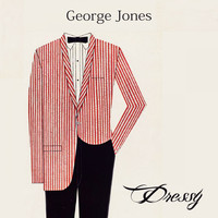 George Jones - Dressy