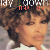 Tina Turner - Lay It Down