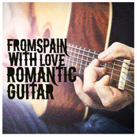 Acoustic Guitar|Gitarre|Gitarre Romantische - From Spain with Love: Romantic Guitar