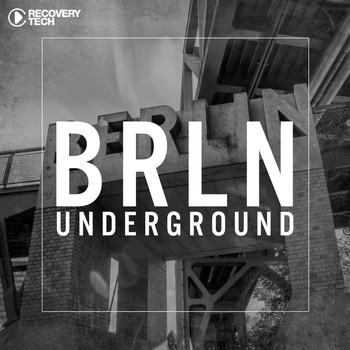 Various Artists - BRLN Underground