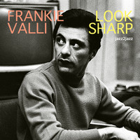 Frankie Valli - Look Sharp