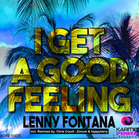 Lenny fontana - I Get a Good Feeling (The Remixes)