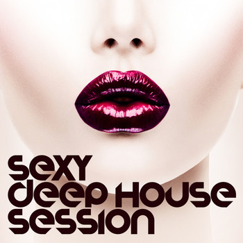 Various Artists - Sexy Deep House Session