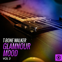 T-Bone Walker - Glamnour Mood, Vol. 3