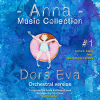 Anna K. Eaves - Dors Eva (Orchestral Version) (Anna Music Collection #1)