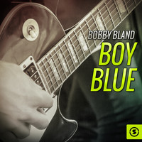 Bobby Bland - Boy Blue