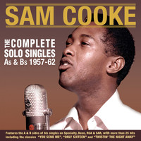 Sam Cooke - The Complete Solo Singles As & BS 1957-62