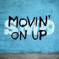 SMO - Movin' On Up (feat. Brandon Rogers)