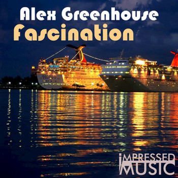 Alex Greenhouse - Fascination