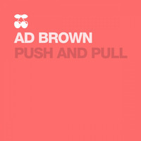 Ad Brown - Push and Pull